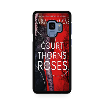 A Court Of Thorns And Roses Samsung Galaxy S9/S9 Plus Case