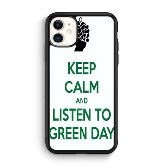 Keep Calm And Listen To Green Day iPhone 11/11 Pro/11 Pro Max Case