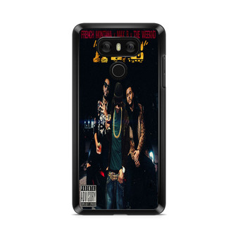 French Montana Max B The Weeknd A Lie LG G6 Case