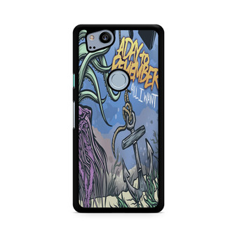A Day To Remember All I Want Pixel 2/ 2XL Case
