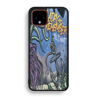 A Day To Remember All I Want Pixel 4/ 4XL Case