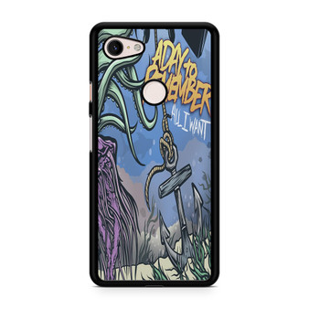 A Day To Remember All I Want Pixel 3/3XL/3a/3aXL Case