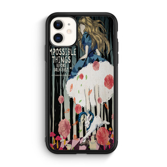 Alice In Wonderland Six Impossible Things Quote iPhone 11/11 Pro/11 Pro Max Case