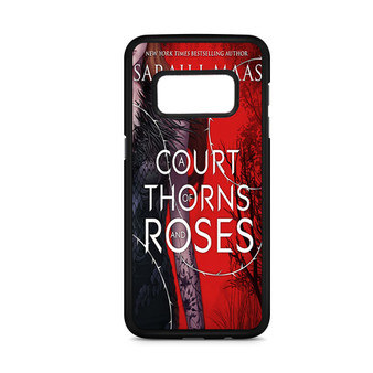 A Court Of Thorns And Roses Samsung Galaxy S8/S8 Plus Case