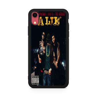 French Montana Max B The Weeknd A Lie iPhone XR Case