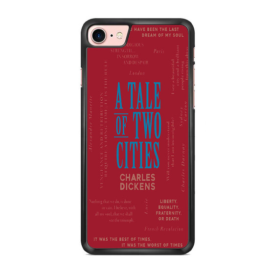 A Tale Of Two Cities By Charles Dickens iPhone 7/ 7 Plus Case