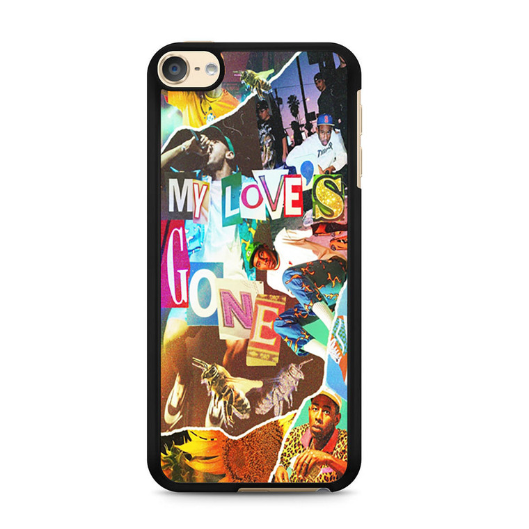 Tyler The Creator My Love Gone iPod Touch 6 Case