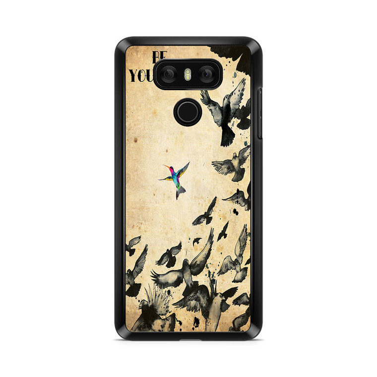 Be Yourself Quotes Tatto LG G6 Case