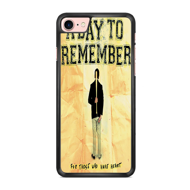 A Day To Remember For Those Who Have Heart iPhone 7/ 7 Plus Case