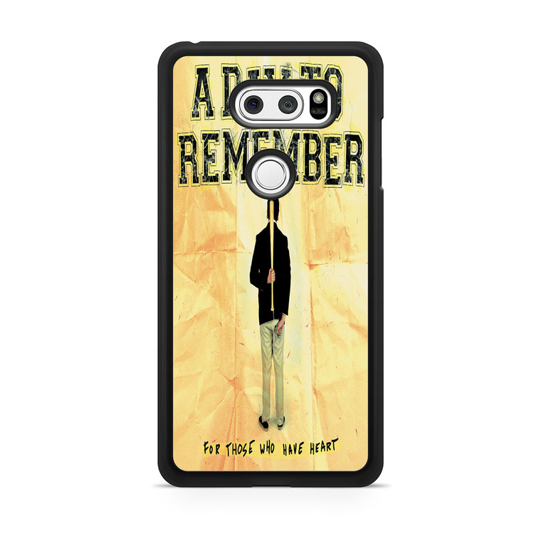 A Day To Remember For Those Who Have Heart LG V30 Case