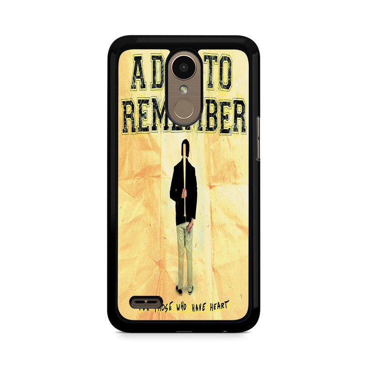 A Day To Remember For Those Who Have Heart LG K10 2017 / 2018 Case
