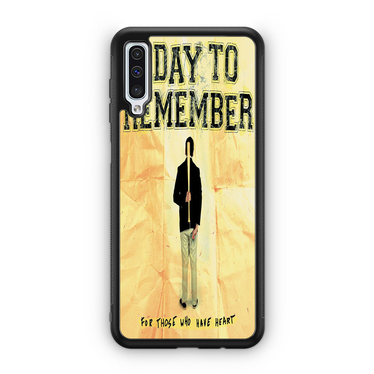A Day To Remember For Those Who Have Heart Samsung Galaxy A50 Case