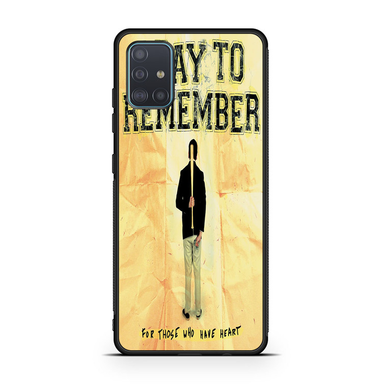 A Day To Remember For Those Who Have Heart Samsung Galaxy A51 Case