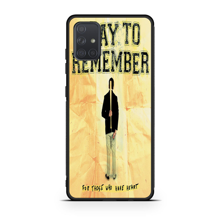 A Day To Remember For Those Who Have Heart Samsung Galaxy A71 Case