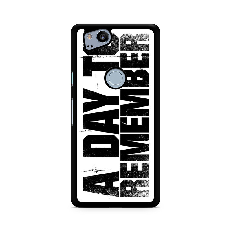 A Day To Remember Pixel 2/ 2XL Case