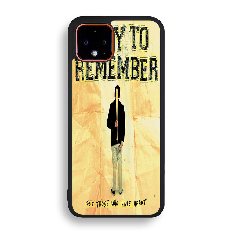 A Day To Remember For Those Who Have Heart Pixel 4/ 4XL Case