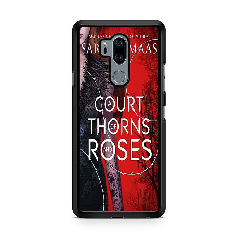 A Court Of Thorns And Roses LG G7 thinq Case