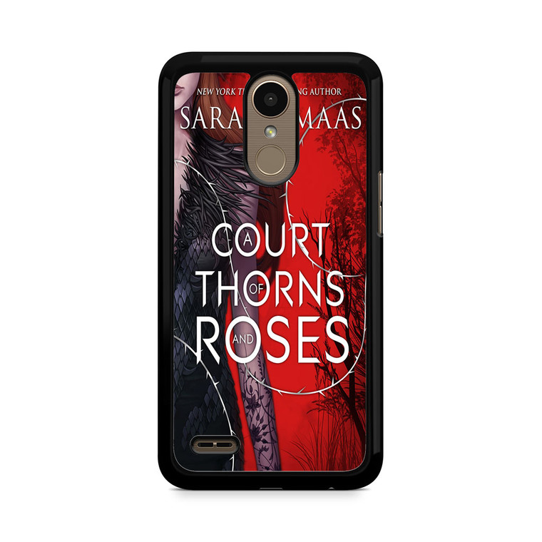 A Court Of Thorns And Roses LG K10 2017 / 2018 Case