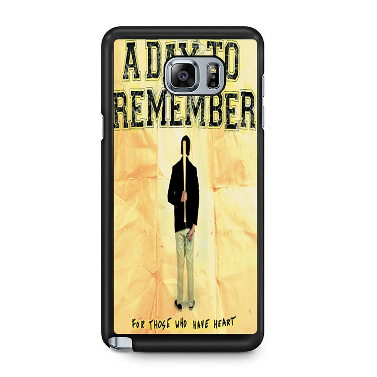A Day To Remember For Those Who Have Heart Samsung Galaxy Note 5 Case