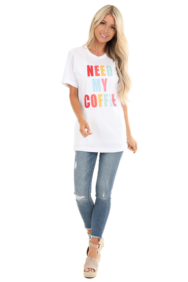 Pearl White 'Need My Coffee' Short Sleeve Graphic Tee front full body