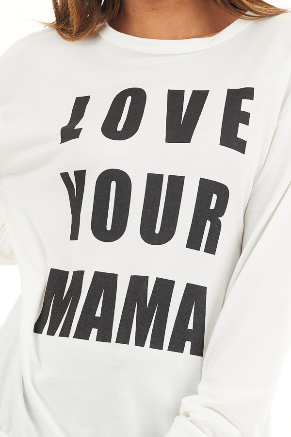 Off White and Black 'Love Your Mama' Graphic Long Sleeve Top detail