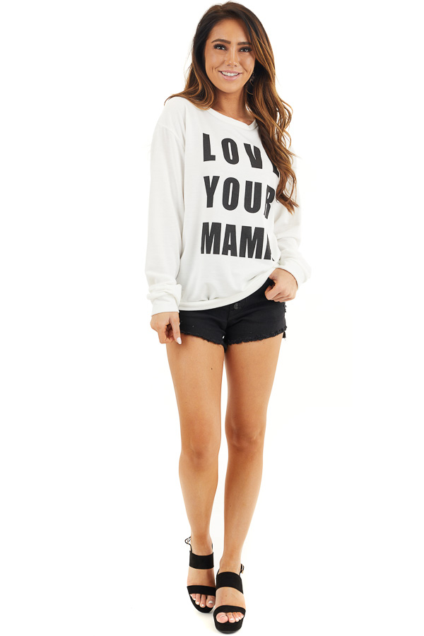 Off White and Black 'Love Your Mama' Graphic Long Sleeve Top front full body