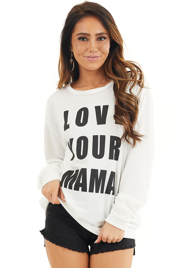Off White and Black 'Love Your Mama' Graphic Long Sleeve Top front close up