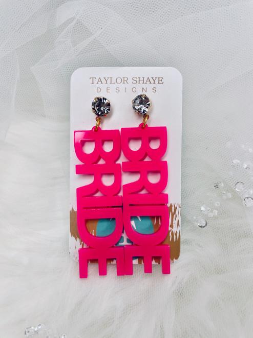 Hot Pink BRIDE Earrings
