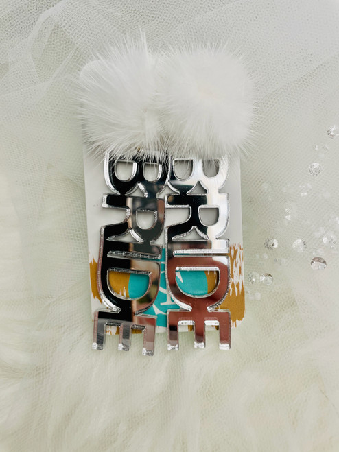 Silver BRIDE Earrings with Puff