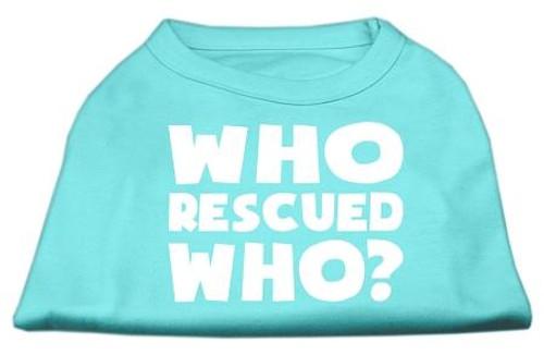 Who Rescued Who Screen Print Shirt Aqua Lg (14)
