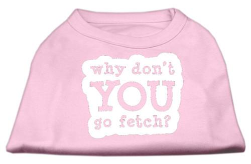 You Go Fetch Screen Print Shirt Light Pink Xxxl (20)
