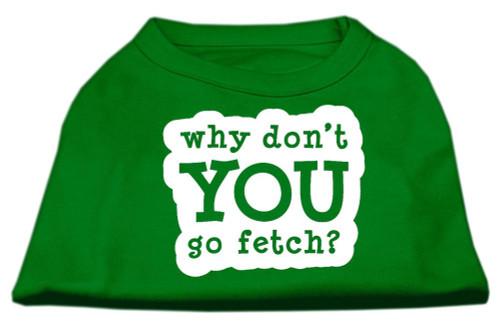 You Go Fetch Screen Print Shirt Green Xs (8)