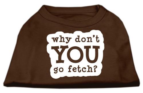 You Go Fetch Screen Print Shirt Brown Xs (8)