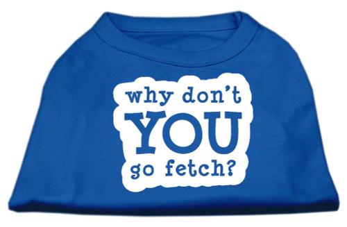 You Go Fetch Screen Print Shirt Blue Xs (8)