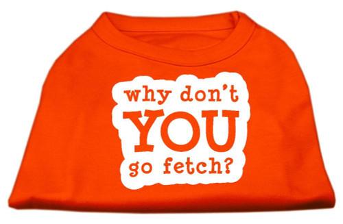 You Go Fetch Screen Print Shirt Orange Xs (8)