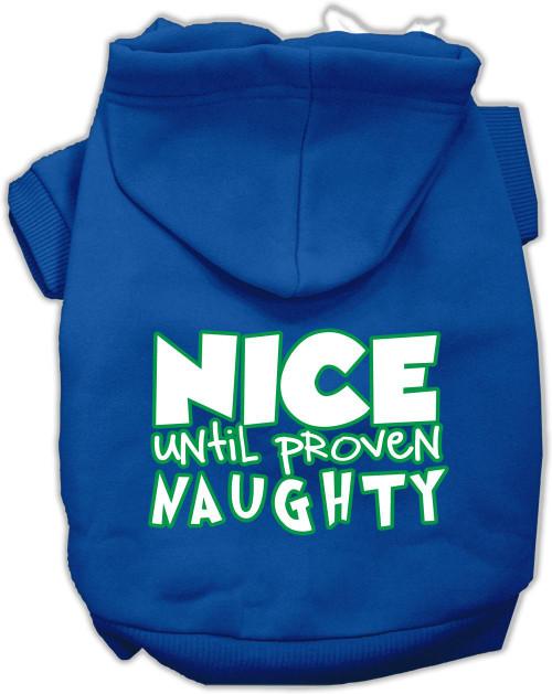 Nice Until Proven Naughty Screen Print Pet Hoodie Blue Xl (16)