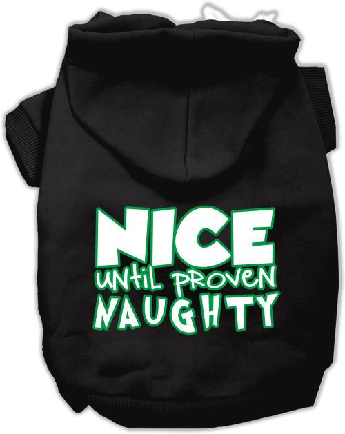 Nice Until Proven Naughty Screen Print Pet Hoodie Black Xl (16)