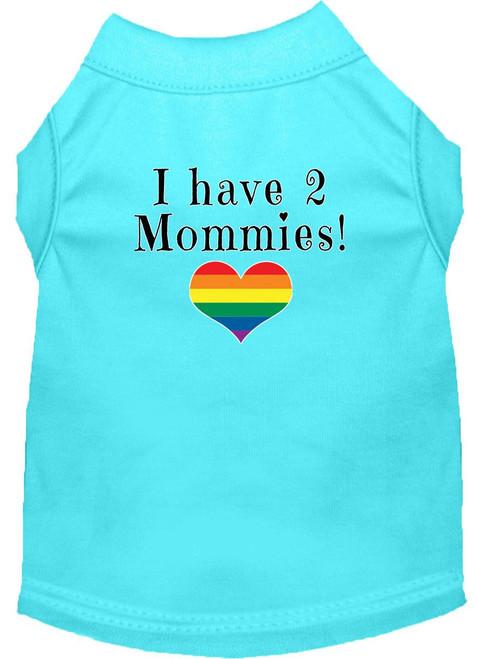 I Have 2 Mommies Screen Print Dog Shirt Aqua Xxl
