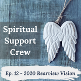 Podcast Episode 12 - 2020 Rearview Vision