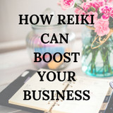 How Reiki can Boost Your Business