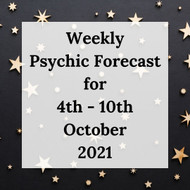 Weekly Psychic Forecast - 4th - 10th October 2021