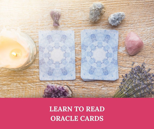 How to Read Oracle Cards - Learn how to intuitively read and interpret oracle cards and give readings for family and friends. Distance learning workshop via skype or Zoom. Suitable for beginners. Technique can be used for all oracle, angel and tarot cards decks.