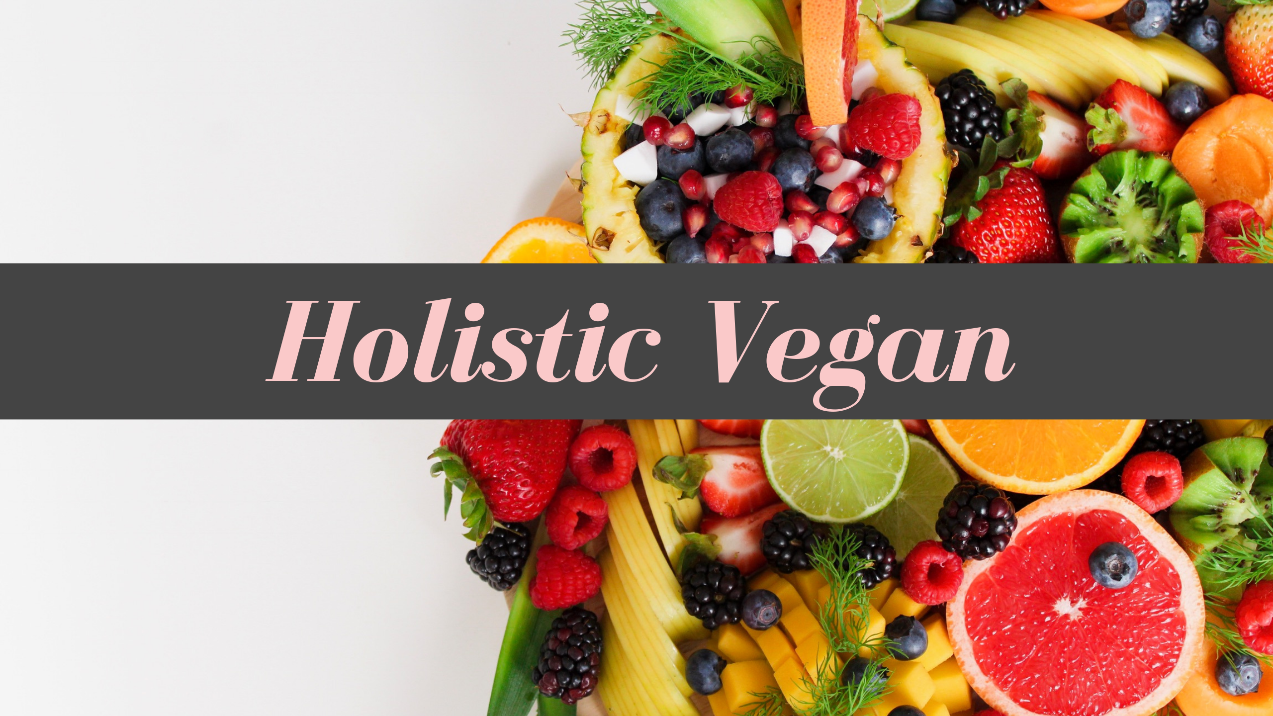 Holistic Vegan