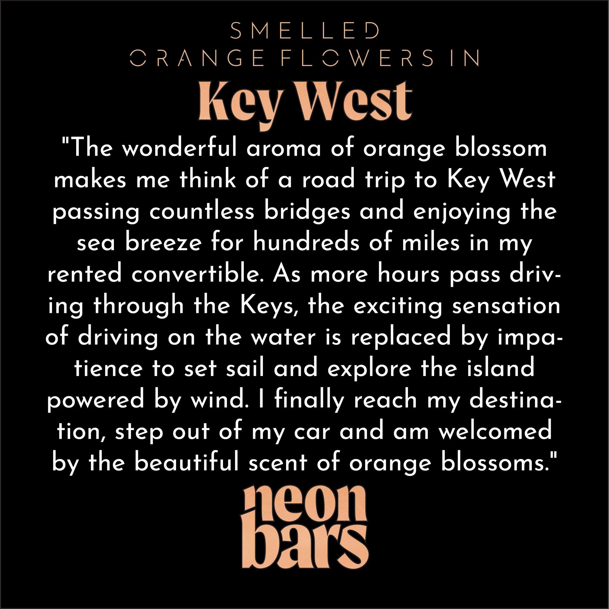 smelled orange flowers in Key West