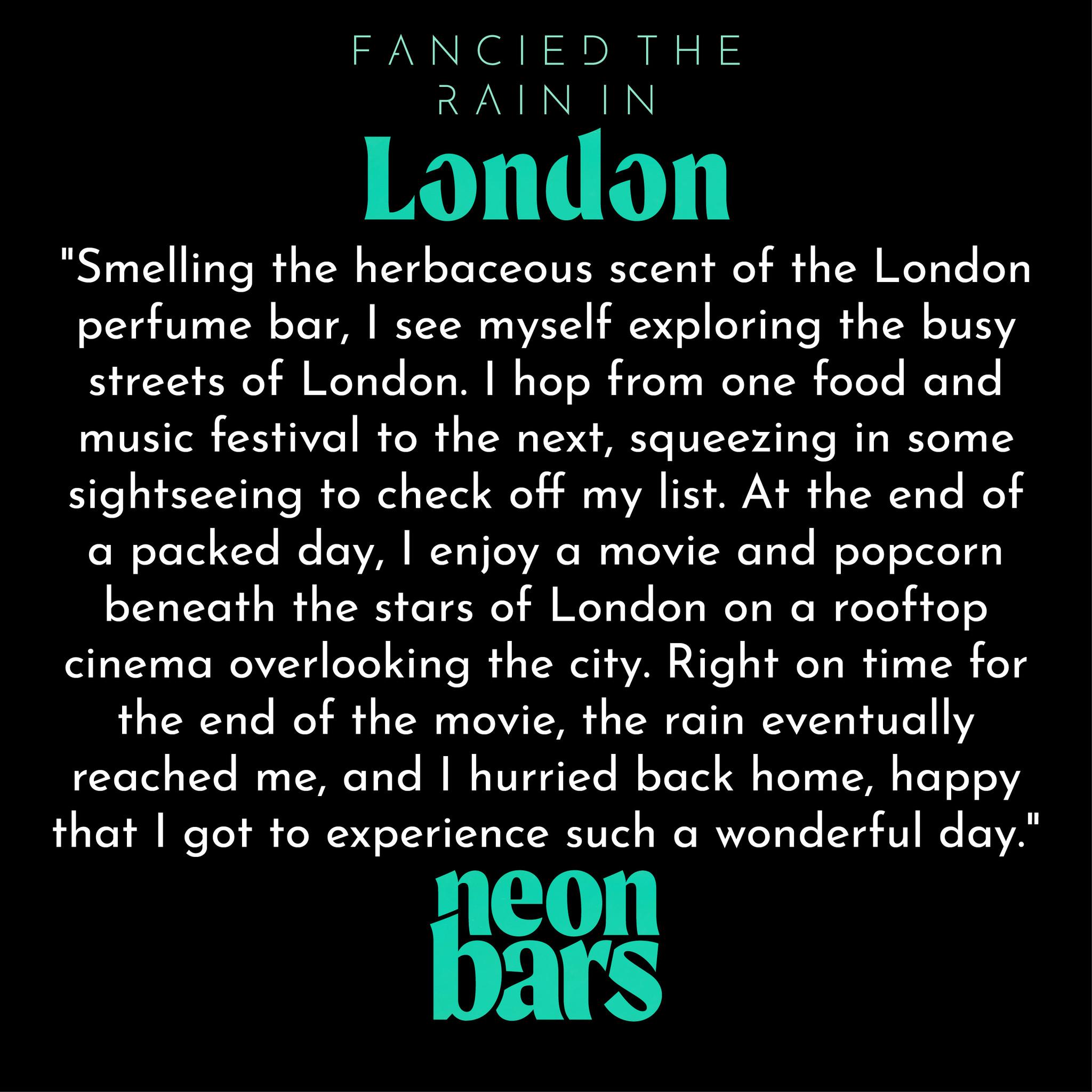 fancied the rain in London