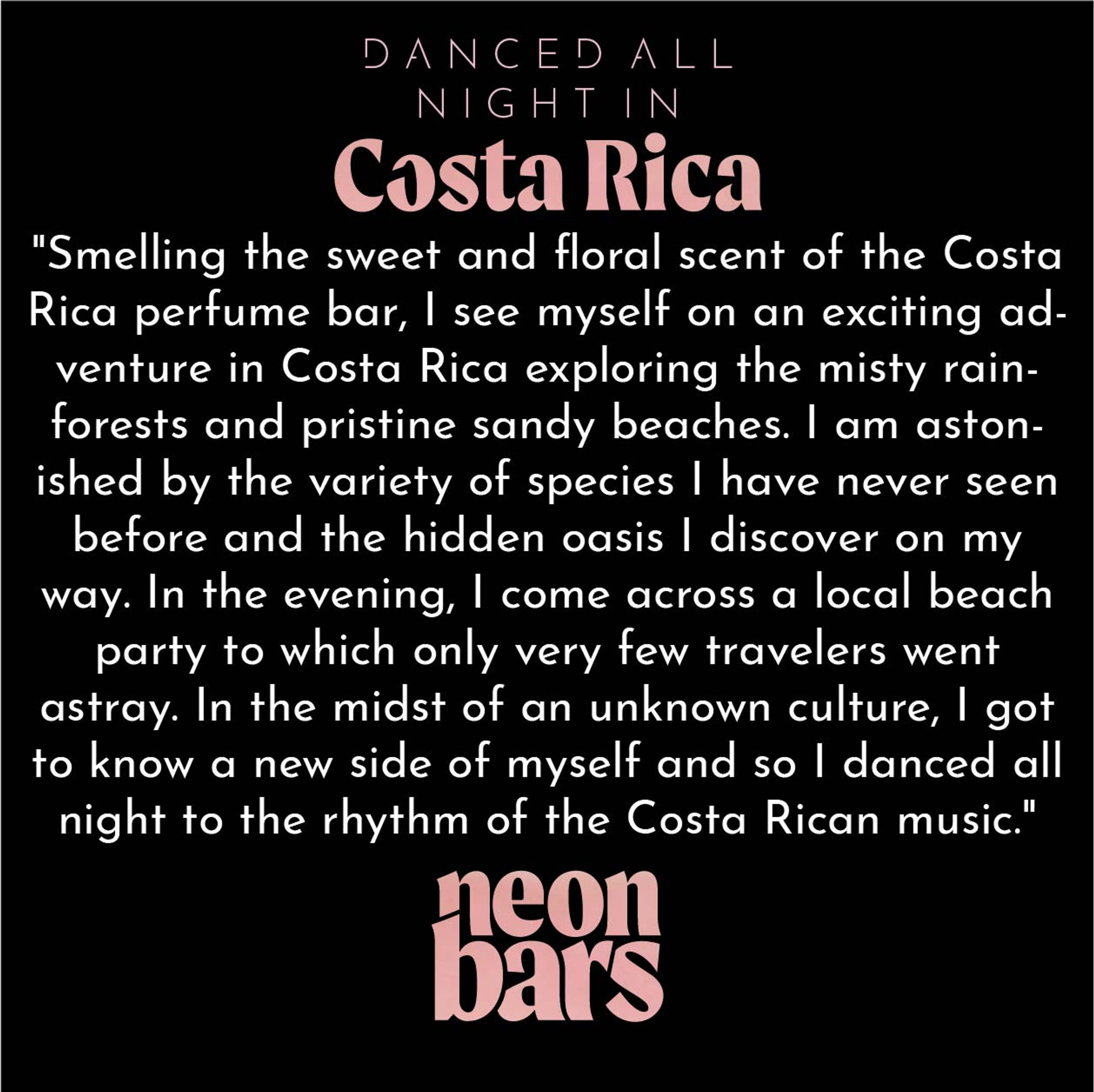 danced all night in Costa Rica