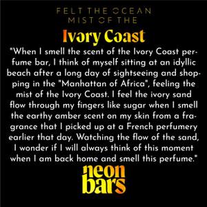felt the ocean mist of the Ivory Coast