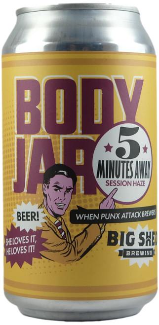 Big Shed / Bodyjar 5 Minutes Away Session Hazy Pale