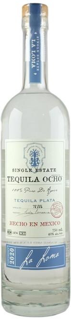 Ocho La Loma 2020 Plata Tequila