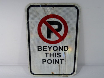 Generic - No Parking Beyond This Point - Sign 11 Inch x 17 Inch ! WOW !